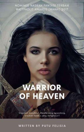 Warrior of Heaven (Nominasi Novel Fantasi Terbaik Wattpadlit Awards 2017) by PutuFelisia