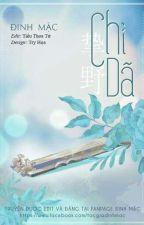 Chí Dã - Đinh Mặc by vuminhhienvu
