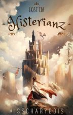Lost in Histerianz by MissCharybdis