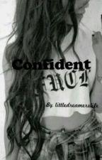 Confident by littledreamerslife