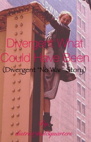 Divergent What Could Have Been
