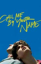 Call Me By Your Name by Similly
