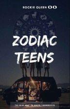 ZODIAC TEENS by RockieQueen00