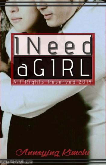 I Need A Girl (Completed)