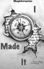 I Made It (Legolas love story) *UNDER MAJOR EDITING* by muggleborngenius