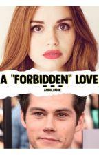 "A ""forbidden"" love || Stydia by ambii_panik"