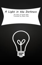A Light in the Darkness by Kittykatplays