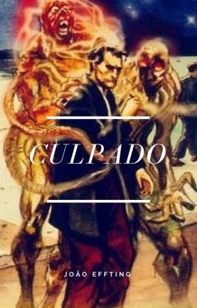 Culpado by joaoeffting