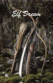 Elf Dream by Tiernan_Is_A_Beast
