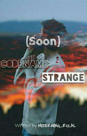 Codename: STRANGE by Modernong_Rizal