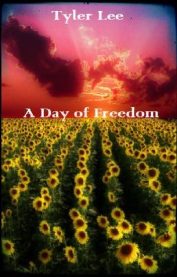 A Day of Freedom