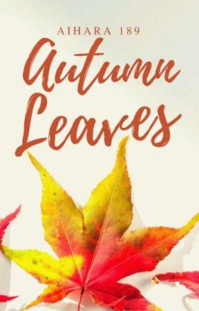 Autumn Leaves  by Aihara189
