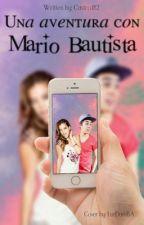 Una aventura con Mario Bautista by Castro182