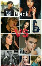 Black VS White   by H0NeYBiTcH