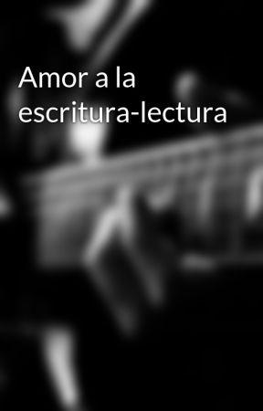Amor a la escritura-lectura by user27071282