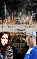 La Donna e Il Dottore by tufano79