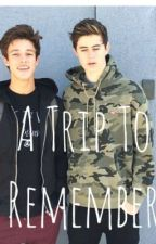 A Trip to Remember (A Cameron Dallas and Nash Grier Story) by tianatung_