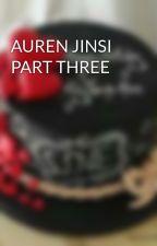 AUREN JINSI PART THREE  by HaleemahAbdulah