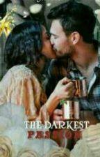 ( Sandhir) The darkest Passion by chantinglove138