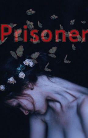 Prisoner  by doesitmatter4321