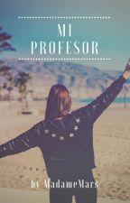 Mi profesor by MadameMars