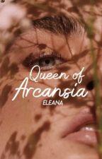 Queen of Arcansia by sccherryy