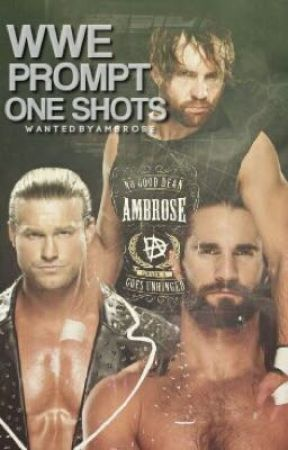 WWE Prompt One Shots 2 by WantedByAmbrose