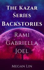 Kazar Series Backstories by MeganLin90