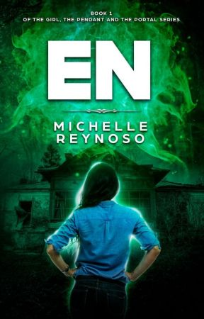 EN (Chapter 1 Preview) Book 1 of The Girl, the Pendant & the Portal series) by MichelleReynoso