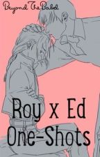 RoyEd - One-Shots|18+ by BeyondTheBabel