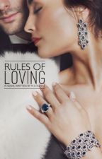 Rules of Loving  by Xx_Life_to_Live_xX