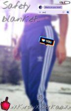 Safety Blanket :3 - Wroetoshaw//Tbjzl <3 by xXKirstyXZerkaaXx