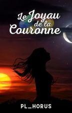 Le Joyau de la Couronne by reveuse2002