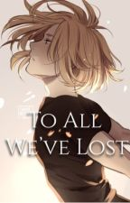 """To All We've Lost ~ a Sequel to """"Melting a Heart of Ice""""  by Fireflies-24"""