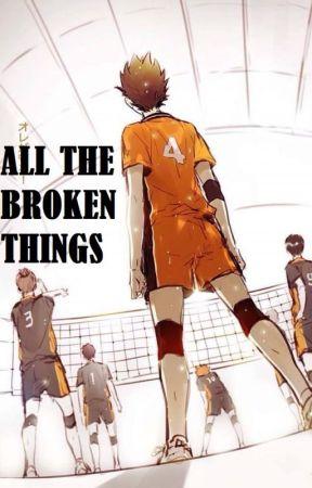All the broken things - Asanoya by PMegaraD