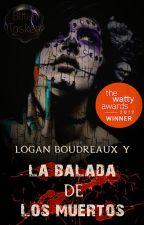 Logan Boudreaux y La balada de los muertos by BlitenTosken