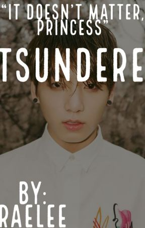 Tsundere (Jeon Jungkook) by Delirious_Is_Awesome