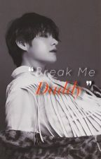 Break Me Daddy :; BTS SMUTS  by ___hybridmadluv