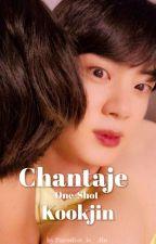 Chantaje 【Kookjin】 by LabiosDeJin_7w7