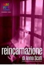Reincarnazione by AnissaShull