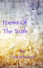 Poems of the Truth by CrazyR3ader21