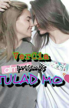 TULAD MO (VERCIA LOVESTORY) by samXD_III