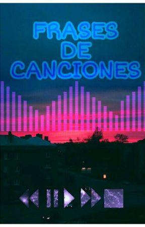 Frases De Canciones Por última Vez Matisse Wattpad
