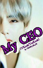 My CEO  [VKook/TaeKook] Ft. HunHan by HANG_RE_NI