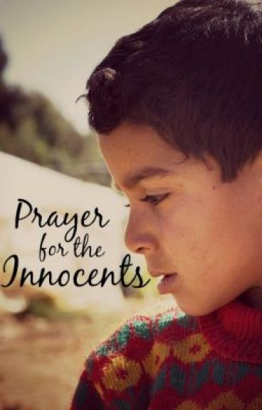 Prayer for the Innocents by Pearlie