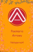 Poemario Arrowy by NatyPerez4