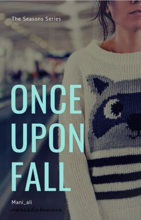 Once Upon Fall by mani_ali