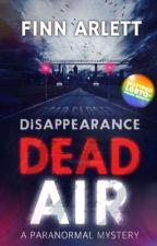 Dead Air [#WattPride] by FinnyH