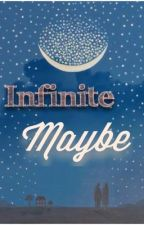 Infinite Maybe by Raynebow_R