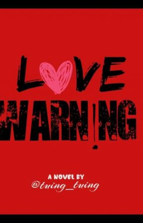 LOVE WARNING by tuing_tuing